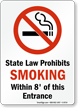 Law Prohibits Smoking Within 8' Of Entrance Sign