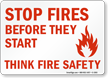 Stop Fires Before They Start Safety Sign