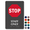 Stop Staff Only TactileTouch Braille Sign