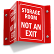 Storage Room Not An Exit Projecting Sign