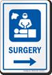Surgery Right Arrow Hospital Sign