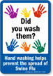 Prevent Swine Flu Wash Hands Sign