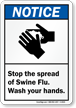 Notice Stop The Spread Of Swine Flu Sign