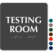 Testing Room ADA TactileTouch™ Sign with Braille