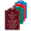 Management Assumes No Responsibility ShowCase Sign