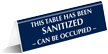 This Table Has Been Sanitized Can Be Occupied Tent Sign