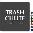 Trash Chute TactileTouch™ Sign with Braille