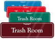Trash Room ShowCase Wall Sign