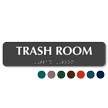 Trash Room TactileTouch Braille Sign