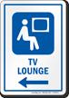 TV Lounge Left Arrow Hospital Sign