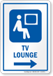 TV Lounge Right Arrow Hospital Sign