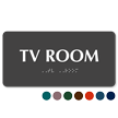 Tv Room TactileTouch™ Sign with Braille