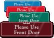Please Use Front Door Sign