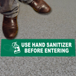 Use Hand Sanitizer Before Entering