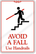 Avoid Fall Use Handrails Sign