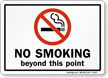 NO SMOKING beyond this point.