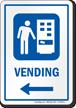 Vending Left Arrow Hospital Sign