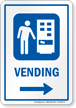 Vending Right Arrow Hospital Sign