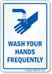 Wash Your Hands Frequently