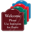Please Use Intercom For Entry ShowCase Sign