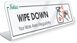 Wipe Down Your Work Area Regularly Desk Sign