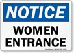 Women Entrance OSHA Notice Sign