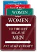 Women To The Left Humorous Restroom Sign