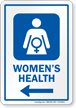 Womens Health Left Arrow Hospital Sign