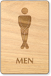 Cross Legs Men Wooden Restroom Sign
