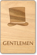 Gentlemen Hat Wooden Restroom Sign