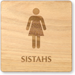 Sistahs Wooden Restroom Sign