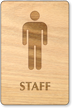 Male Staff Wooden Restroom Sign