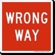 Wrong Way Magnetic Door Sign