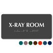 X-Ray Room TactileTouch Braille Sign