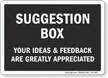 Your Ideas And Feedback Are Appreciated Sign