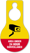 Area Under 24 Hours Surveillance Hang Tag