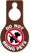 Do Not Bring Pets Door Hang Tag