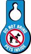 Do Not Bring Pets Inside Hang Tag