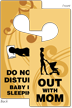 Out With Mom Do Not Disturb Baby Tag