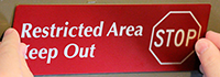 Restricted Area Keep Out DiamondPlate™ Sign