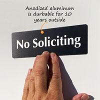 Anodized no solicitng sign that is durable outside