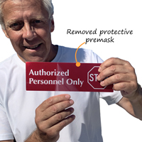 Authorized Personnel Only signs with protective premask