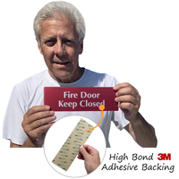 Fire Door Keep Closed Sign has an aggressive adhesive backing