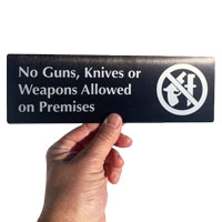 No Guns Knives Weapons Signs made from durable anodized aluminum