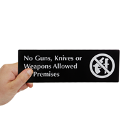 No Guns, Knives Or Weapons Allowed On Premises,DiamondPlate™ Door Sign