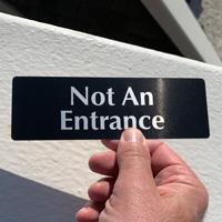 Not an entance sign