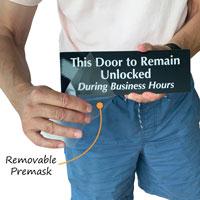 Keep door unlocked sign with protective premask