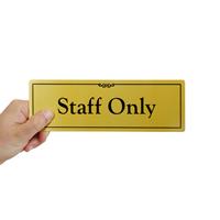 Staff Only,Door Sign