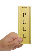Pull Gold DiamondPlate™ Door Sign