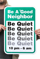 Be A Good Neighbor Quiet Zone Signs
